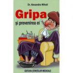 Gripa si prevenirea ei - Alexandra Mihail
