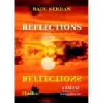 Reflections. Haiku - Radu Serban