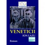 Veneticii - Ion Lazu