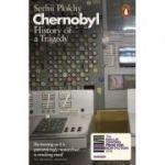 Chernobyl. History of a Tragedy - Serhii Plokhy