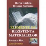 Elemente de rezistenta materialelor. Partea II - Horia Garbea