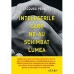 Intelegerile care ne-au schimbat lumea - Jacques Peretti