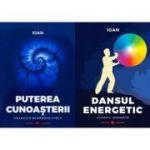 Pachet autor Ioan: Dansul Energetic si Puterea Cunoasterii, ed Dharana