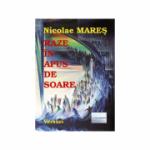 Raze in apus de soare - Nicolae Mares