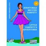 Aventurile micutei Farfett. Little Farfett's Adventures - Denisa Mihaela Iuga
