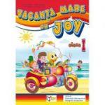 Caiet pentru vacanta clasa a I-a. Vacanta mare cu Joy - Roxana Toader