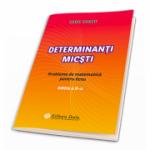 Determinanti micsti. Probleme de matematica pentru liceu. Editia a II-a - Petru Rotaru