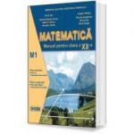 Matematica. Manual de clasa a XII-a, M1 - Ion D. Ion