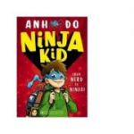 Ninja Kid. From Nerd To Ninja - Anh Do