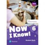 Now I Know! 6 Student Book with Online Practice - Jeanne Perrett