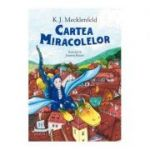 Cartea miracolelor - K. J. Mecklenfeld