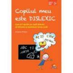 Copilul meu este dislexic - Arianna Pinton