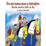 Doi din lumea mare a barbatilor - Irina Mlodik