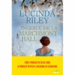 Ingerul de la Marchmont Hall - Lucinda Riley