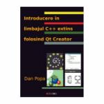 Introducere in limbajul C extins folosind Qt Creator - Dan Popa