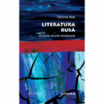 Literatura rusa. O foarte scurta introducere - Catriona Kelly
