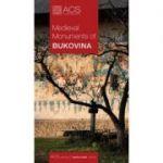 Monumente Medievale din Bucovina (Lb. Engleza) -Tereza Sinigalia, Oliviu Boldura