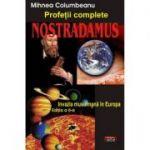 Nostradamus. Profetii complete – Mihnea Columbeanu