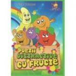 Poezii distractive cu fructe - Luiza Chiazna