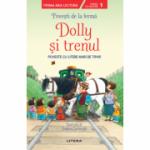 Povesti de la ferma. Dolly si trenul. Citesc cu ajutor (Nivelul 1)