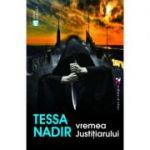 Vremea justitiarului - Tessa Nadir