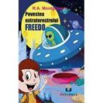 Povestea extraterestrului Freedo - R. A. Montgomery
