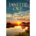 Chemarea inimii volumul 1 SERIA Vestul canadian - Janette Oke