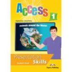 Curs limba engleza Access 1 Presentation Skills Manualul elevului - Virginia Evans, Jenny Dooley