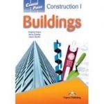 Curs limba engleza Career Paths Construction Buildings Manualul elevului cu cross-platform application - Virginia Evans, Jenny Dooley, Jason Revels
