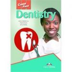 Curs limba engleza Career Paths Dentistry Student's Book with Digibooks Application - Virginia Evans, Jenny Dooley, James Caldwell