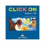Curs limba engleza Click On 4 Audio CD elev - Virginia Evans, Neil O'Sullivan
