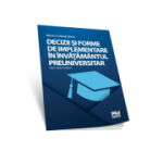 Decizii si forme de implementare in invatamantul preuniversitar - Maricica Danuta (Bitca) Bunghez