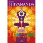 Iata raspunsul meu - Swami Shivananda