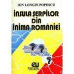 Insula serpilor din inima Romaniei - Ion Longin Popescu