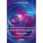 Isis dezvaluita. Partea I. Stiinta, volumul 2 - H. P. Blavatsky