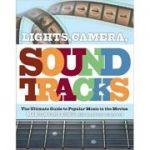 Lights, Camera, Soundtracks - Martin C. Strong, Brendon Griffin