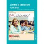 Limba si literatura romana. Ghid complet pentru bacalaureat 80 de teste complete - 30 de teste noi - Mimi Gramnea
