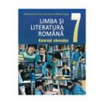 Limba si literatura romana. Caietul elevului clasa a VII-a - Mariana Norel, Petru Bucurenciu, Mihaela Dragu