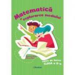 Matematica si explorarea mediului – caiet de lucru pentru clasa a 2-a - Andreea Barbu, Silvia Mihai