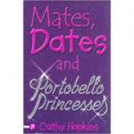 Mates, Dates and Portobello Princesses 3 - Cathy Hopkins