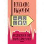 Minerva se dezlantuie (ed. 2020) - Rodica Ojog-Brasoveanu