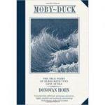 Moby-Duck. An Accidental Odyssey - Donovan Hohn