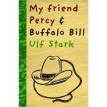 My Friend Percy and Buffalo Bill - Ulf Stark