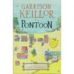 Pontoon. A Novel of Lake Wobegon - Garrison Keillor