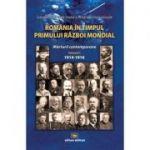 Romania in timpul Primului Razboi Mondial. Marturii contemporane, vol. 1 - Dumitru Preda