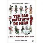 Ten Bad Dates with De Niro - Richard T. Kelly