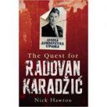 The Quest for Radovan Karadzic - Nick Hawton