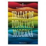 Tratat de didactica moderna - Miron Ionescu, Musata Bocos