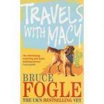 Travels with Macy - Bruce Fogle