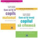Pachet Parinti - Invata-ma cu rabdare: Cum sa iti inveti copilul sa citeasca si matematica, autor Glenn Doman, Janet Doman
